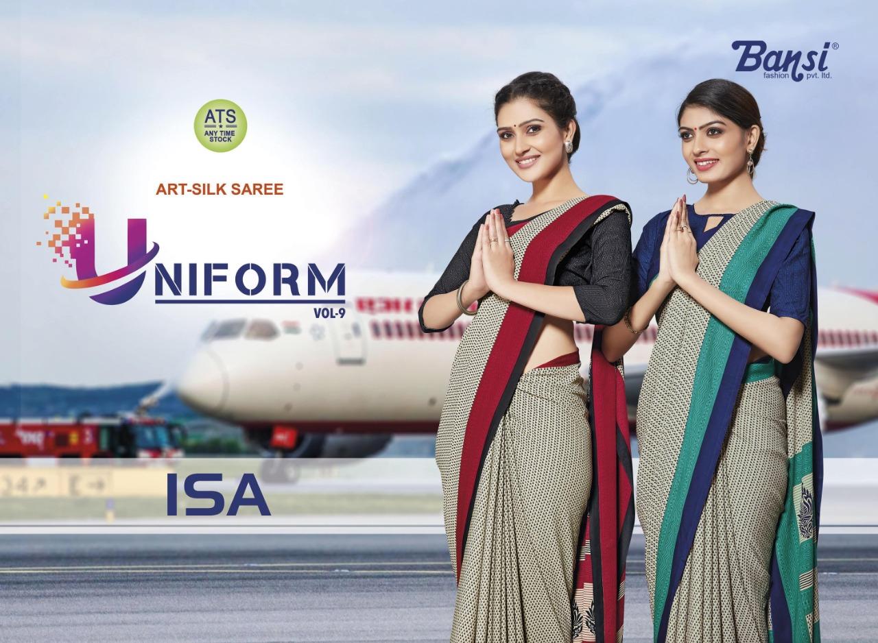 Bansi Present Isa Uniform Vol 9 Art Silk Uniform Special Saree Wholesaler