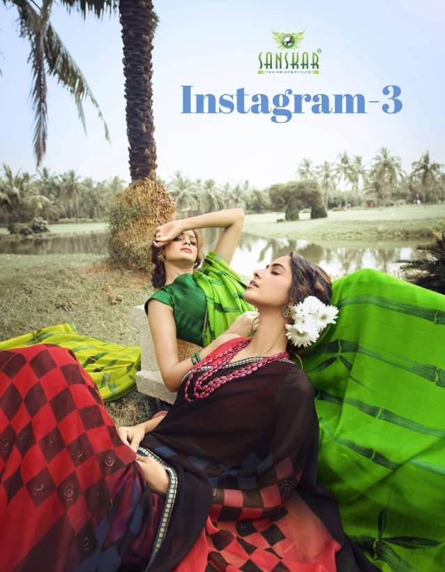 Instagram Vol 3 By Sanskar Tex Prints Pure Chiffon With New Design Printed Saree Catalogs