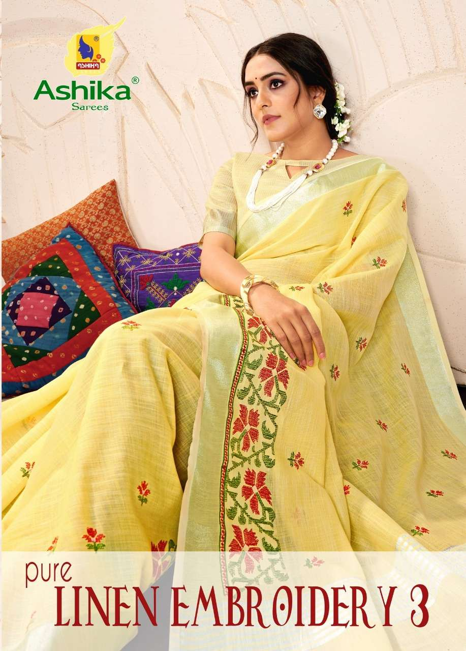 pure linen embroidery vol 3 by ashika linen summer special sarees