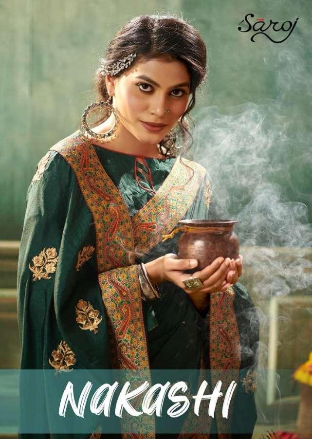 saroj launch nakashi dola silk embroidery sarees wholesaler