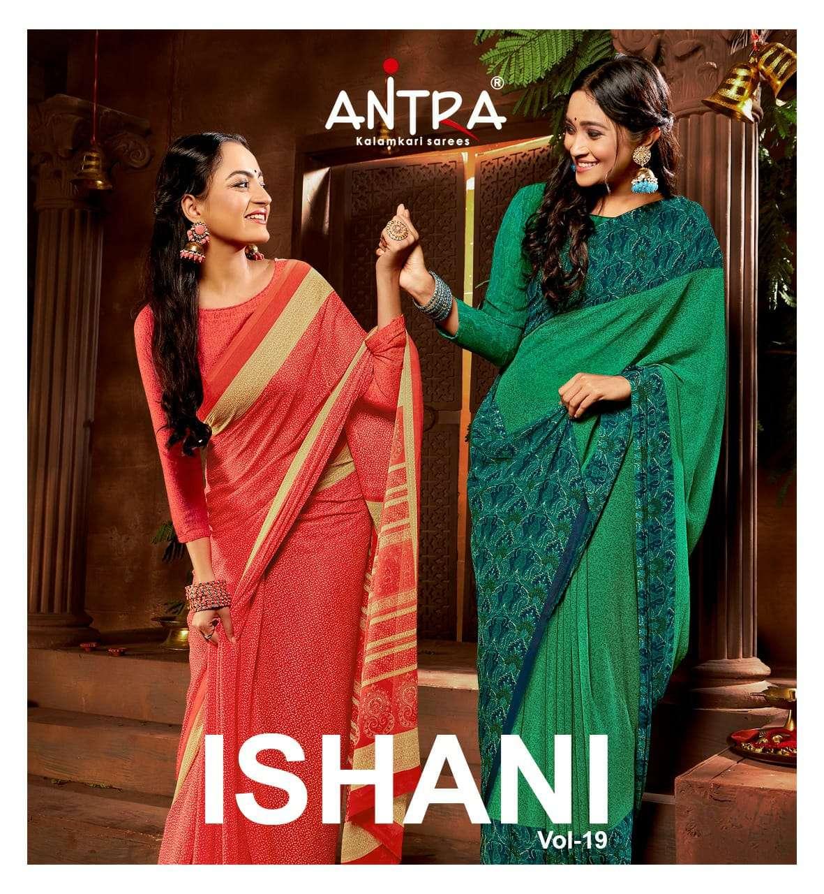 Antra Ishani Vol 19 Printed Chiffon Ladies Sarees