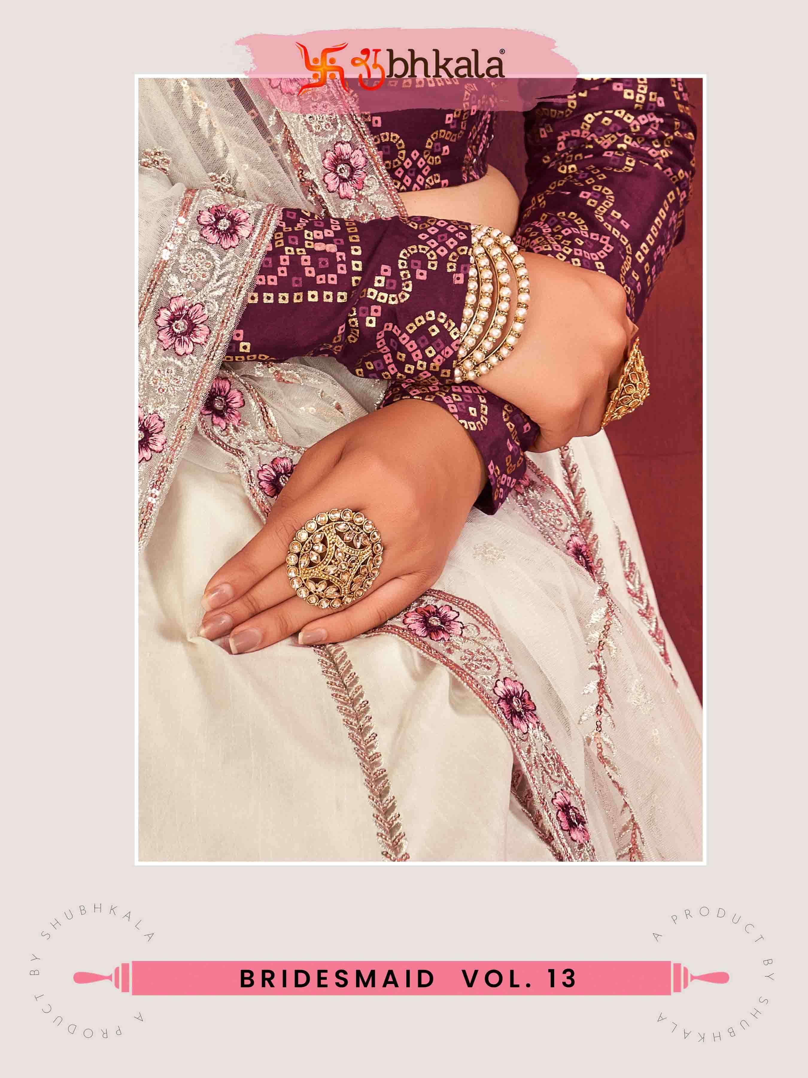 Shubhkala Bridesmaid Vol. 13 Exclusive Designer Bridal Lehenga Choli